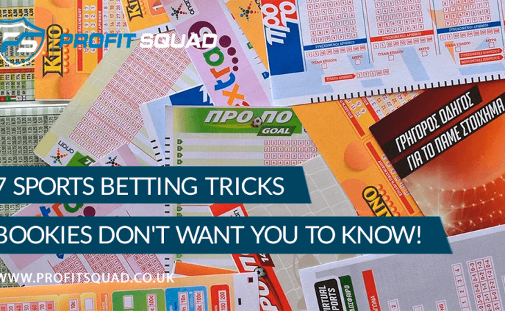 7 Sports Betting Tricks Bookies Don't Want You to Know